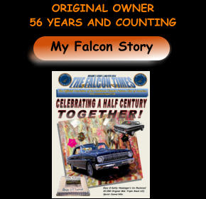 My Falcon Story ORIGINAL OWNER  56 YEARS AND COUNTING